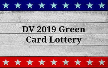 What you need to know for the upcoming DV 2019 Green Card Lottery